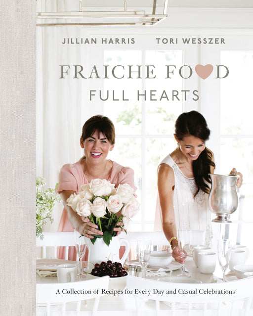 Fraiche Food, Full Hearts-Jillian Harris (CA)-Hardback-Crying Out Loud