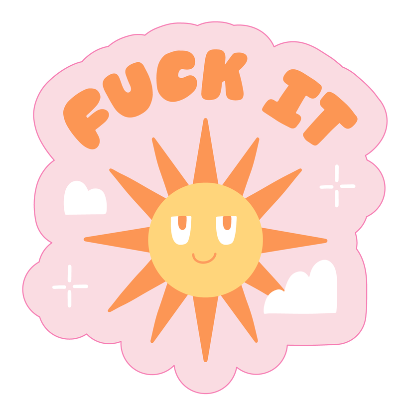 'Fuck It' - Sticker