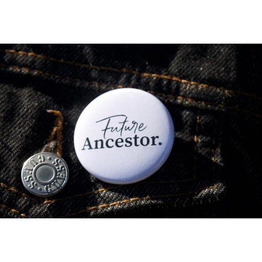 Future Ancestor Button for Black Healing T.O.-Black Healing T.O.-Crying Out Loud