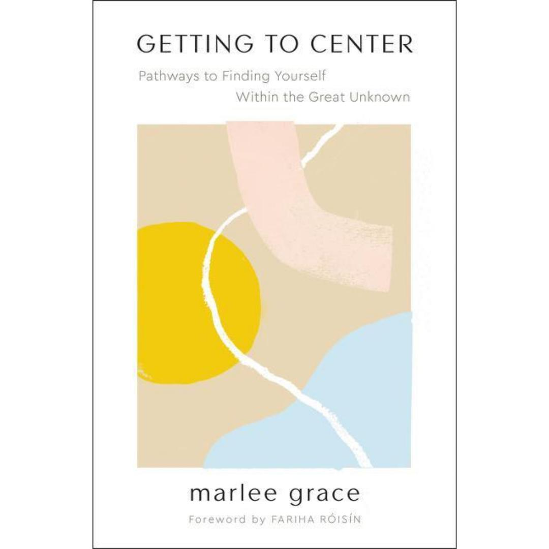 Getting to Center-Marlee Grace-Paperback / softback-Crying Out Loud