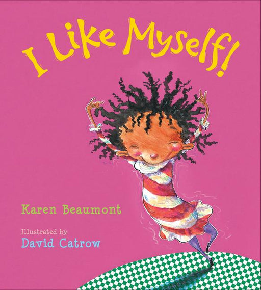 I Like Myself!-Karen Beaumont-Board book-Crying Out Loud