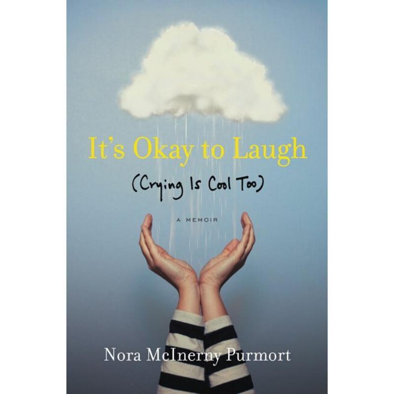 It's Okay to Laugh-Nora McInerny Purmort-Paperback / softback-Crying Out Loud