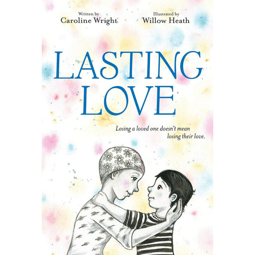 Lasting Love-Caroline Wright-Hardback-Crying Out Loud