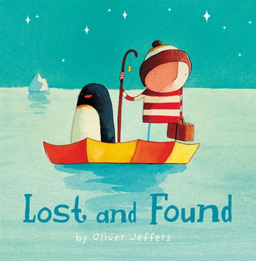 Lost and Found-Oliver Jeffers-Hardback-Crying Out Loud