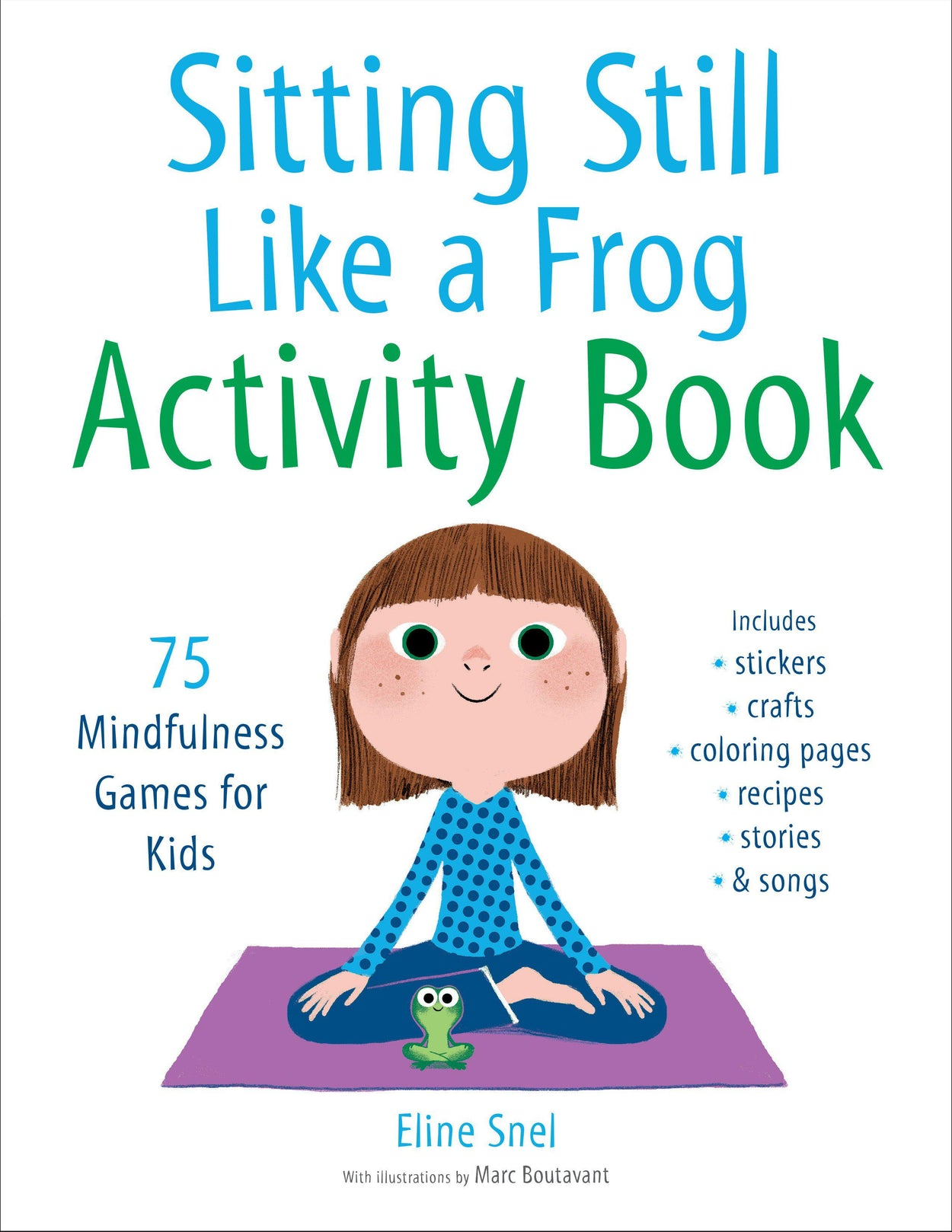 Sitting Still Like a Frog Activity Book-Eline Snel-Paperback / softback Trade paperback (US)-Crying Out Loud
