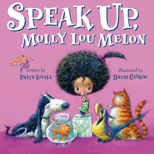 Speak Up, Molly Lou Melon-Kids Book-Patty Lovell-Hardback-Crying Out Loud