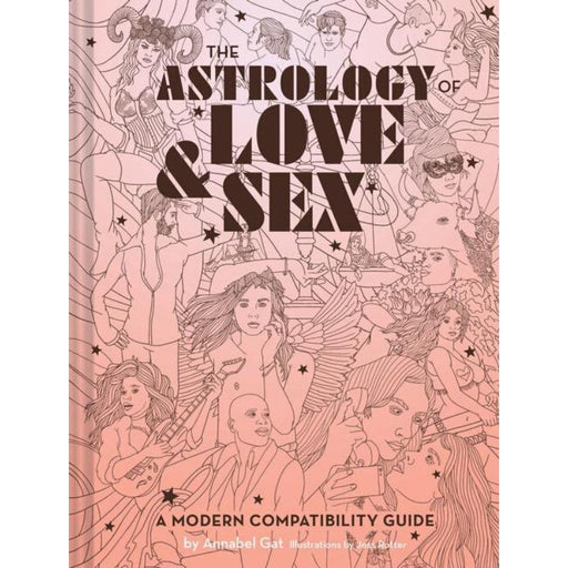 The Astrology of Love & Sex-Annabel Gat-Hardback-Crying Out Loud