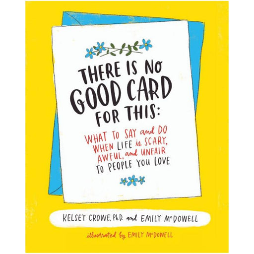 There Is No Good Card for This-Dr. Kelsey Crowe-Hardback-Crying Out Loud