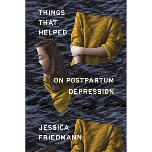 Things That Helped-Jessica Friedmann-Paperback / softback Trade paperback (US)-Crying Out Loud
