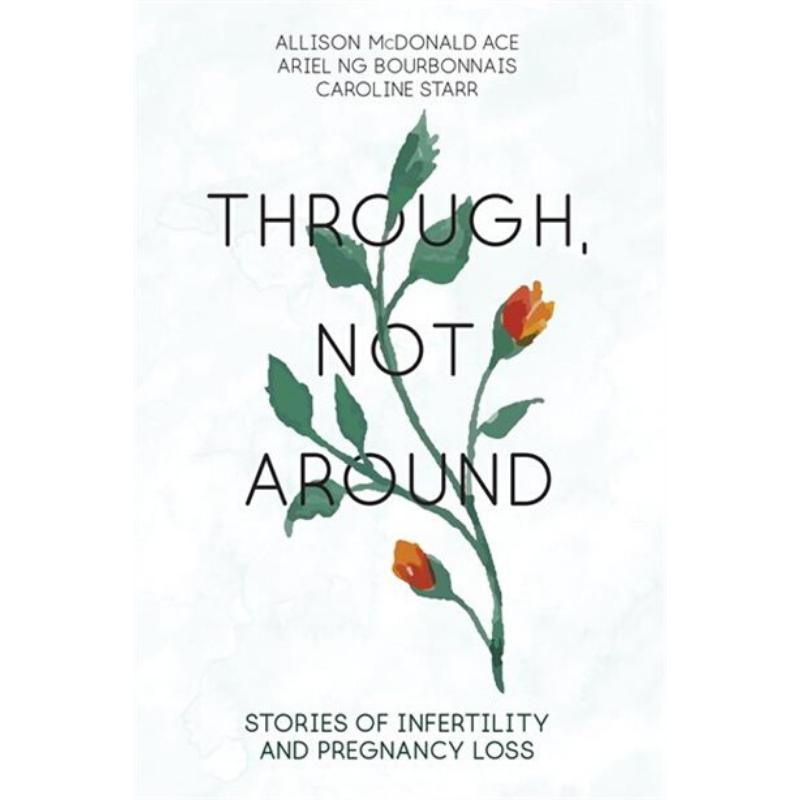 Through, Not Around-Allison McDonald Ace (CA)-Paperback / softback Trade paperback (US)-Crying Out Loud