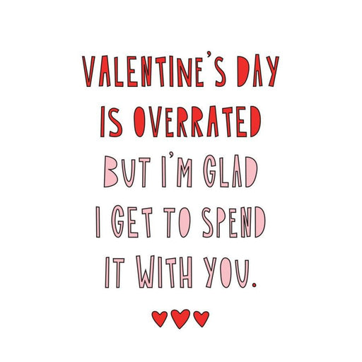 'VDay is Overrated' Card