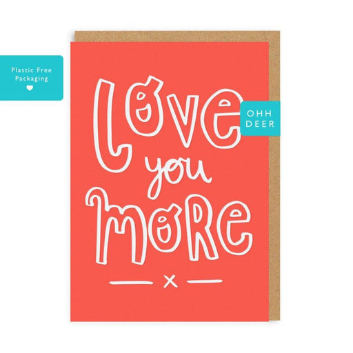 'Love You More' Card
