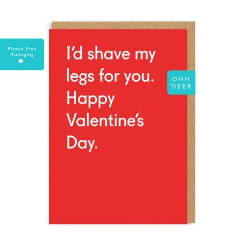 'Shave My Legs' Card