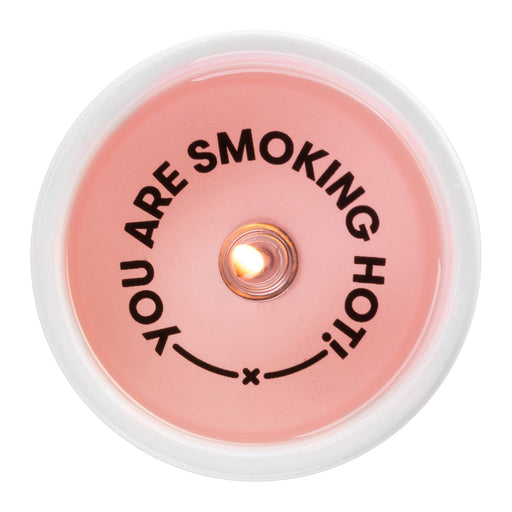 'You Are Smoking Hot' Message Candle-54 Celsius-Crying Out Loud