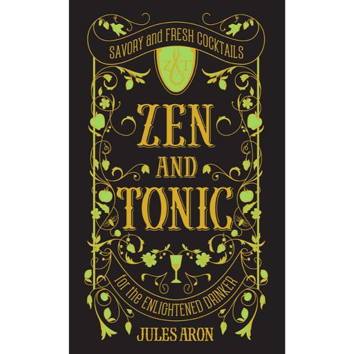 Zen and Tonic-Jules Aron-Hardback-Crying Out Loud