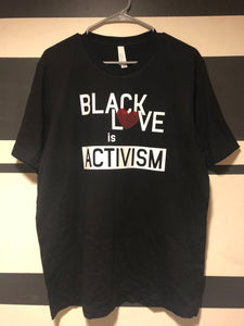 Black Love is Activism Adults T-Shirt