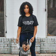 Load image into Gallery viewer, For Black Girls Adults Shirt