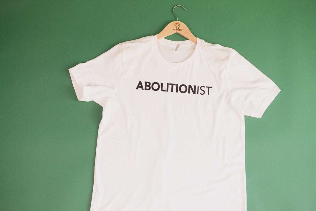 Abolitionist Adults Shirt