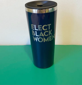 Elect Black Women 22 oz Tumbler