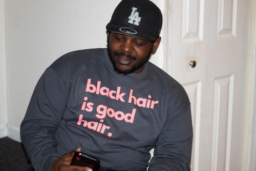 black hair is good hair. Adults Shirt