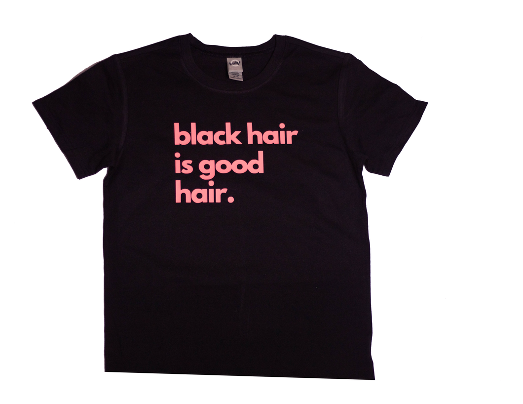 black hair is good hair. Kids t-shirt
