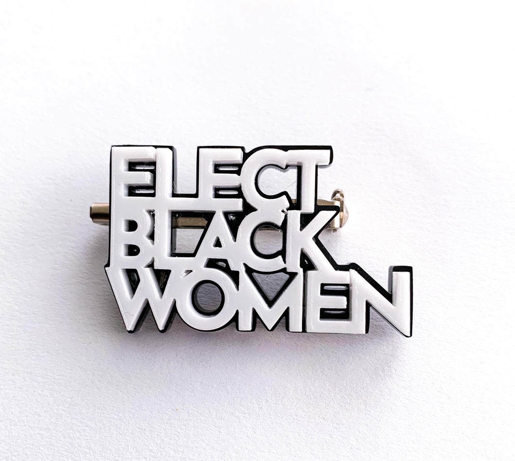 Elect Black Women Pin