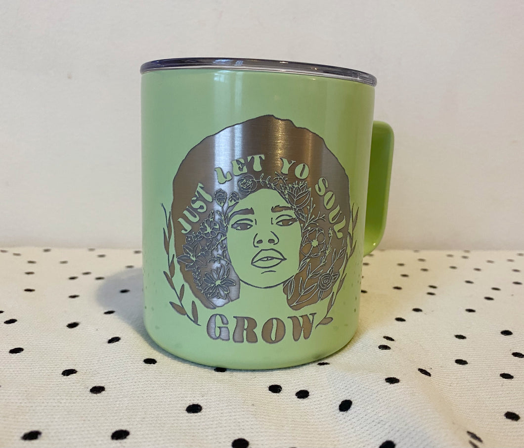 Just Let Yo Soul Grow 14 oz Townie Mug