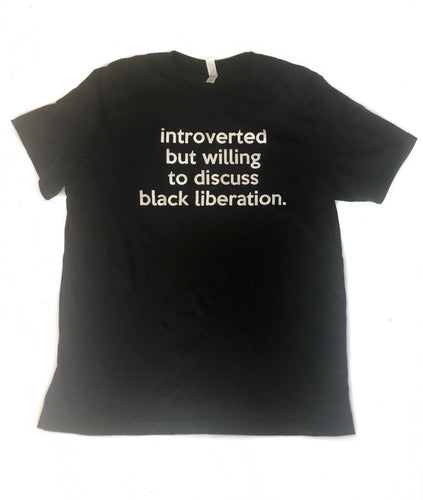 Introverted but willing to discuss... Adults Shirt