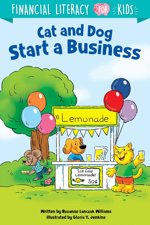 Financial Literacy for Kids: Cat and Dog Start a Business