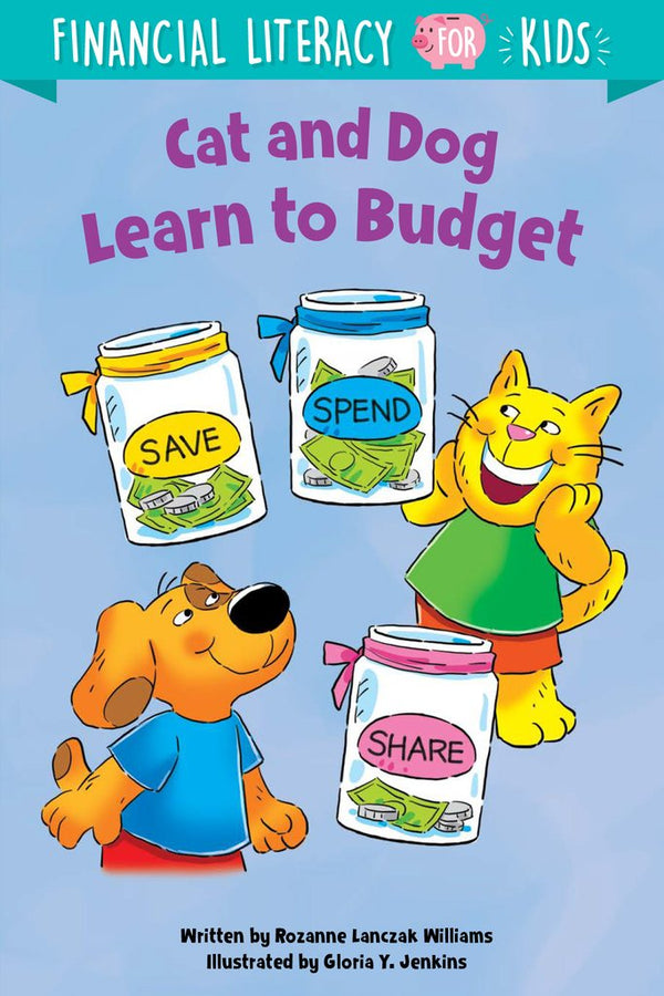 Financial Literacy for Kids: Cat and Dog Learn to Budget