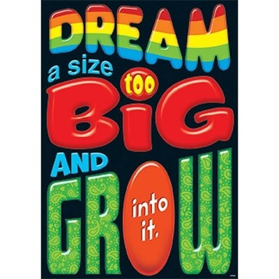 Argus® Poster: Dream A Size Too Big