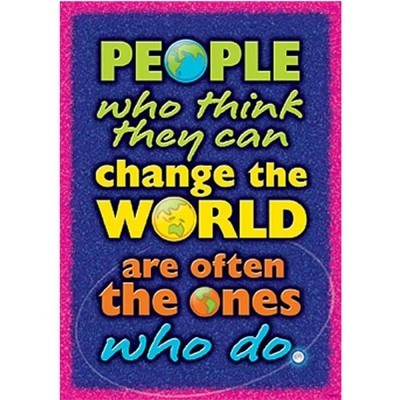 Argus® Poster: People Who Think They Can Change The World