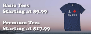 Cheap T-Shirts. Basic Tee's $9.99 and up! Premium Tee's $17.99 and up!