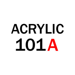 Acrylic 101A - Root Division