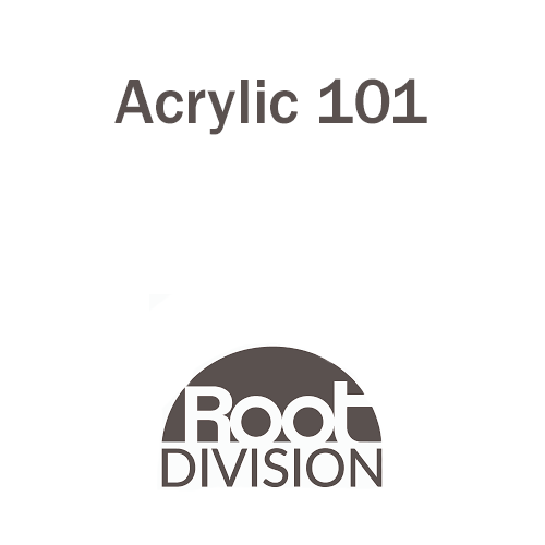 Acrylic 101 - Root Division