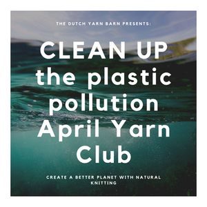 "EXTRA SKEIN 20% off ""Clean up the plastic pollution!"""