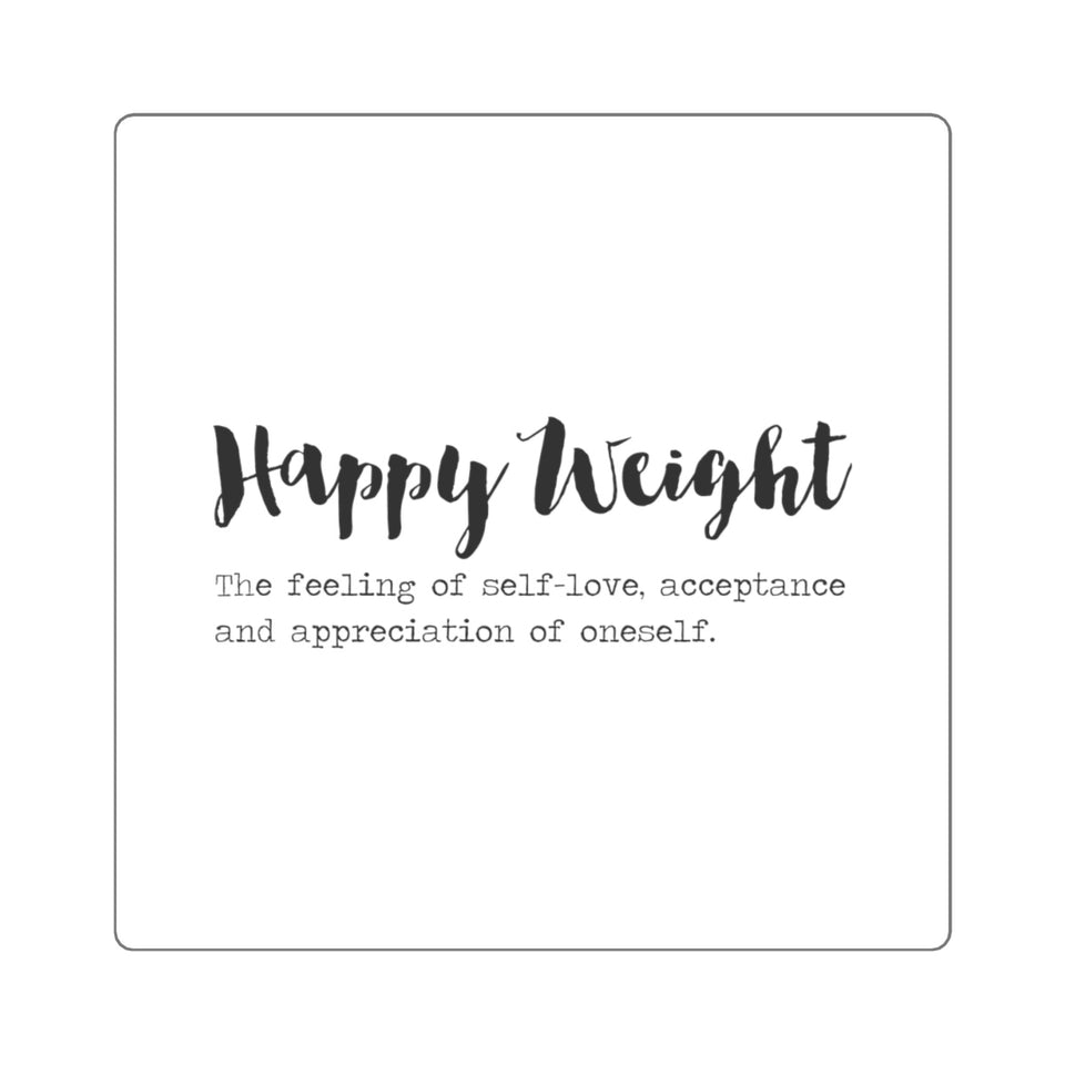 Happy Weight Defined Square Stickers