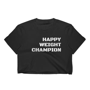 Happy Weight Champion Crop Top