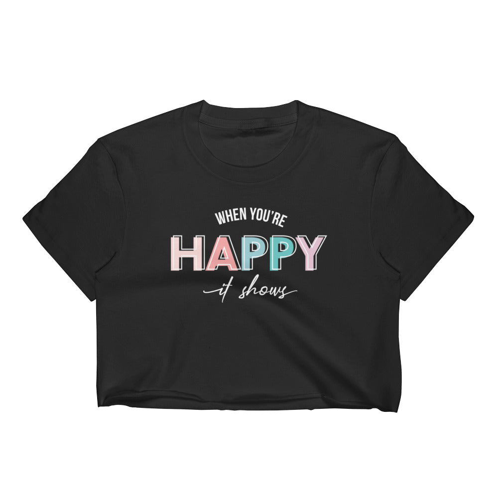 When You're Happy It Shows Black Cropped T-Shirt