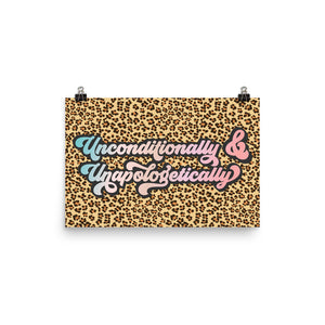Unconditionally & Unapologetically Cheetah Photo Paper Poster