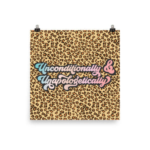Unconditionally & Unapologetically Cheetah Enhanced Matte Poster