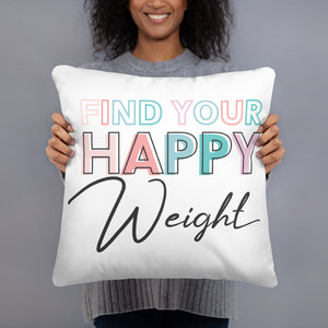 Find Your Happy Weight Pillow Case With Stuffing