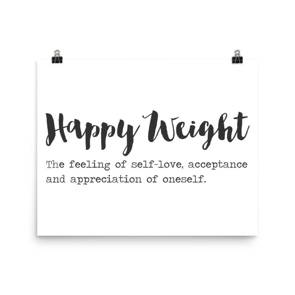 Happy Weight Defined Photo Paper Poster