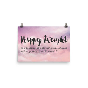Happy Weight Defined Clouds Photo Paper Poster