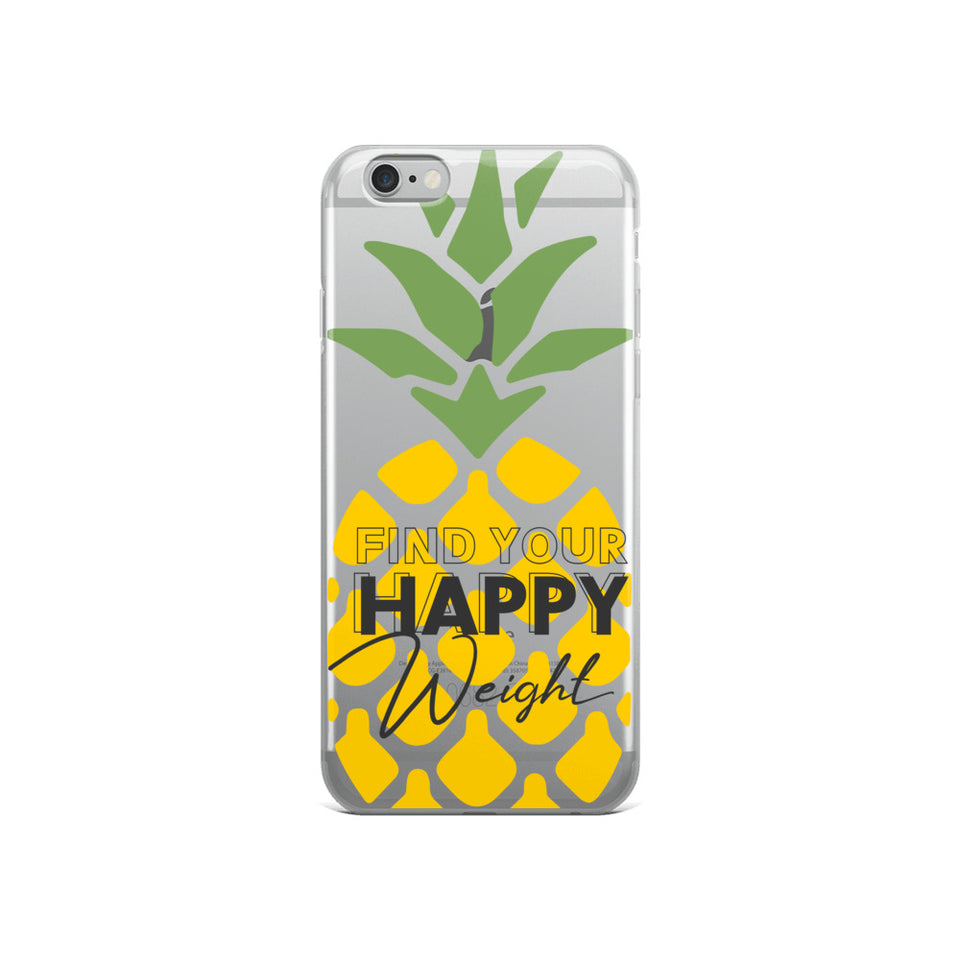 Find Your Happy Weight Pineapple iPhone Case