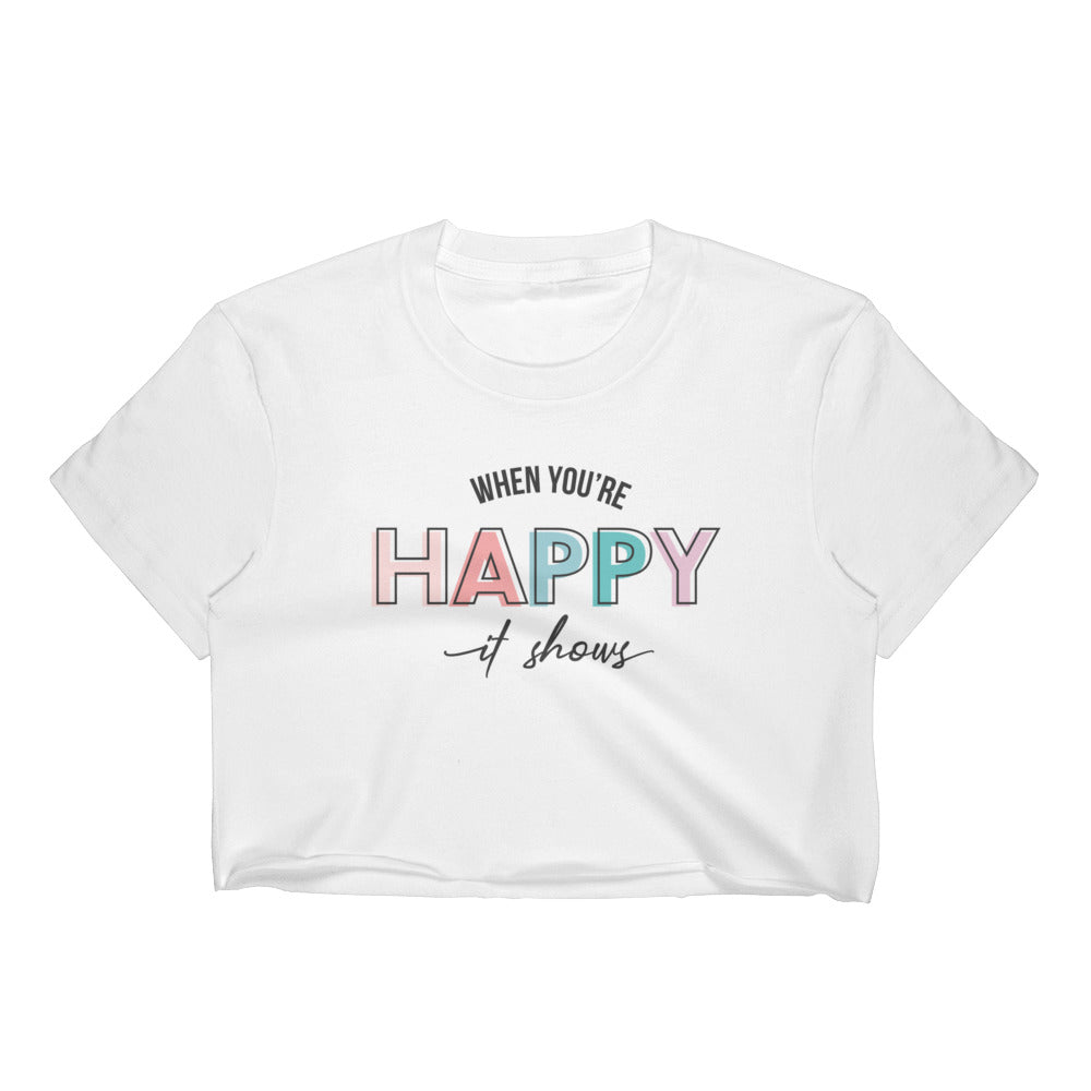When You're Happy It Shows White Crop Top