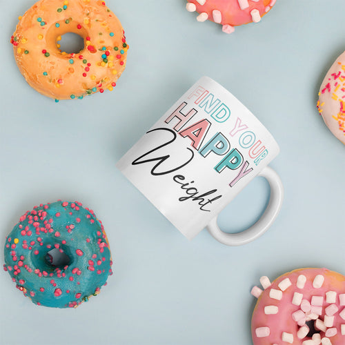 Find Your Happy Weight Mug