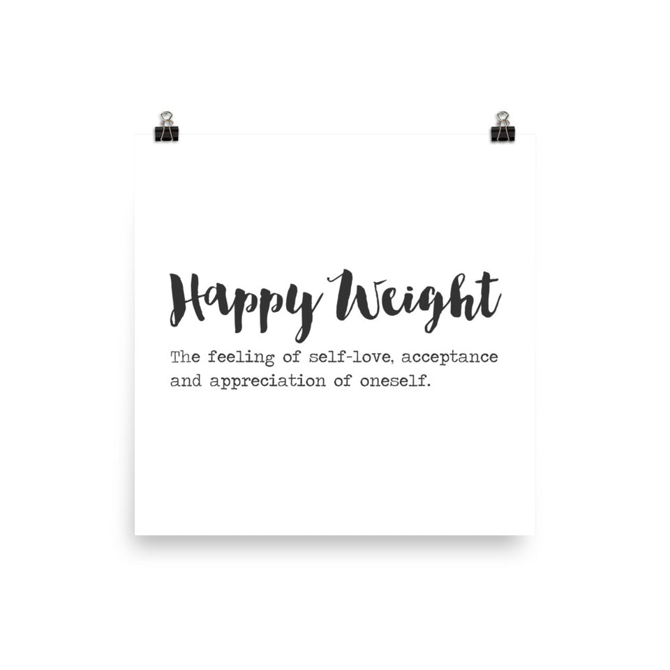 Happy Weight Defined Enhanced Matte Paper Poster