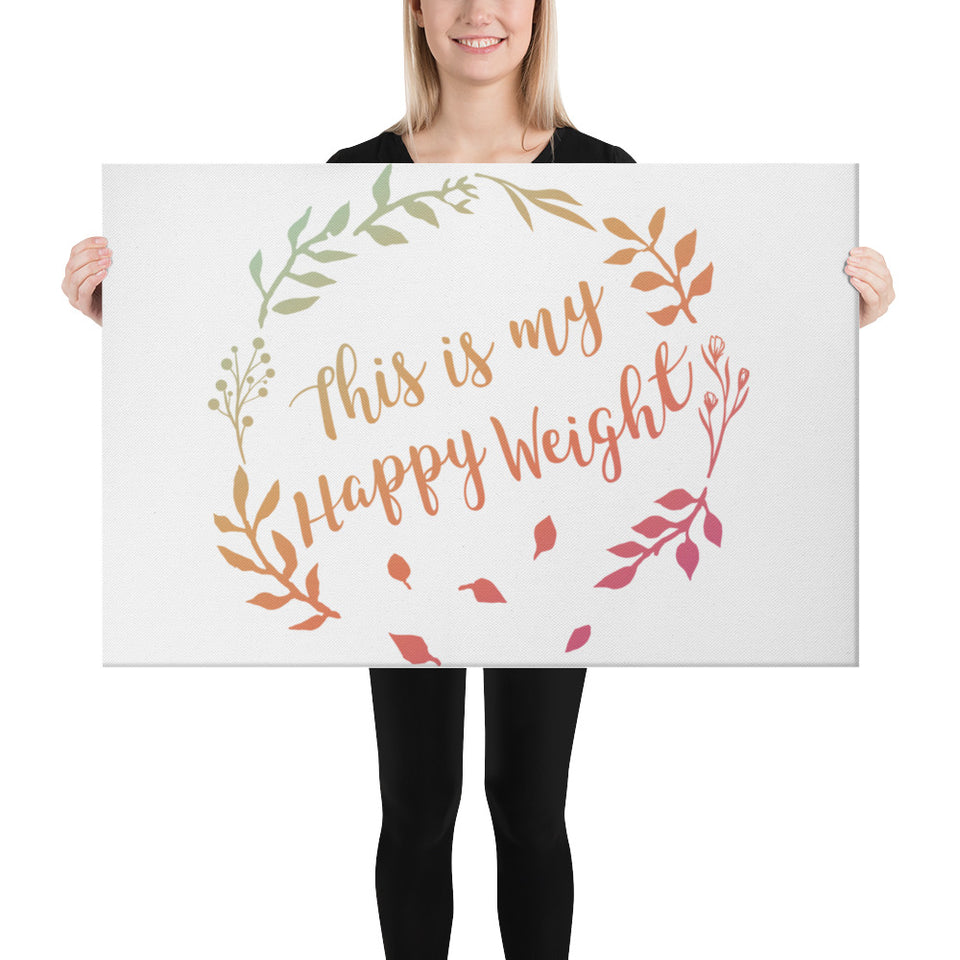 This is my Happy Weight Canvas