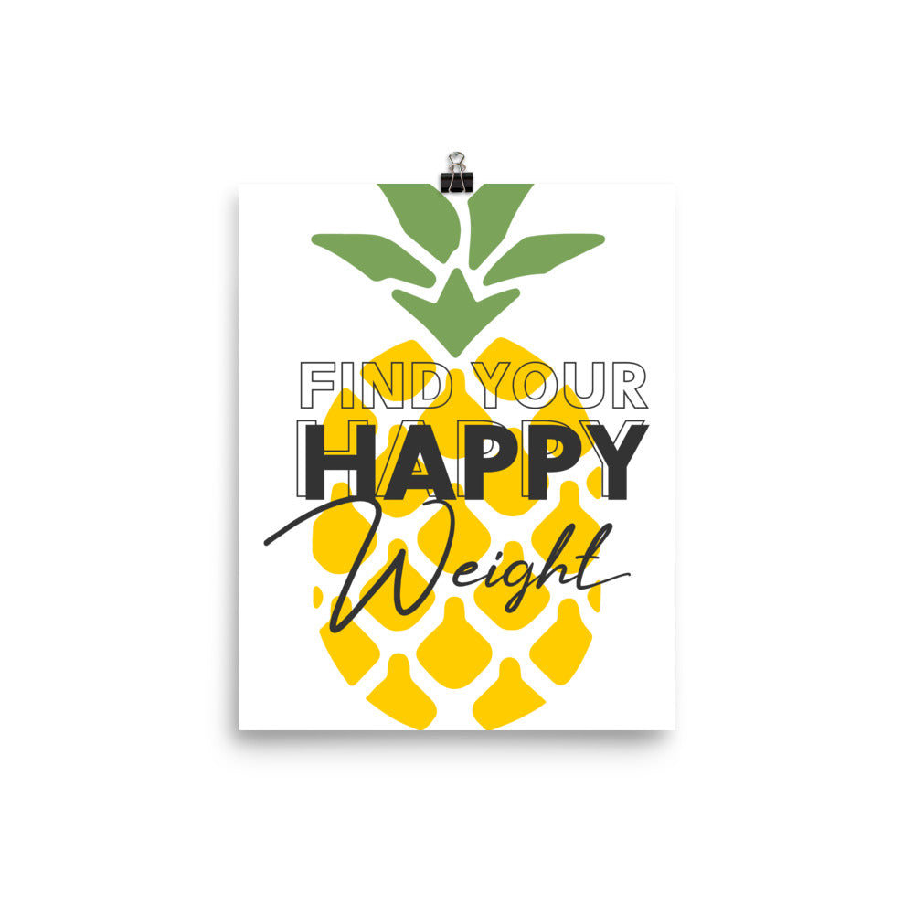 Find Your Happy Weight Pineapple Photo Paper Poster